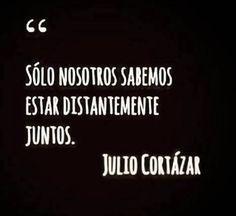 Cortazar...                                                                                                                                                     Más