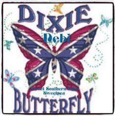 Dixie Butterfly~ Debi