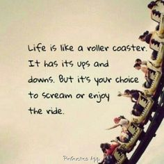 LIFES A ROLLER COASTER WHEN ITS BAD!!..BUT WHY SHOULD I SCREAM FOR THIS IS MY THEME PARK!!! HAHA LIL WAYNE LYRICS♡♡♡