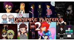 Vampire Hunters 2 - ROBLOX