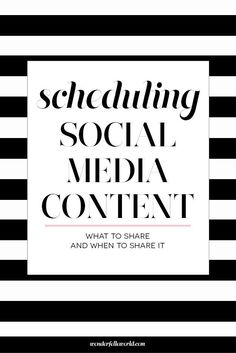 Scheduling Social Media Content - What to share and when to share it. For…