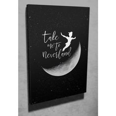 """Wall art """"Take me to Neverland"""" Peter Pan quote canvas art ❤ liked on Polyvore featuring home, home decor, wall art, typography wall art, word canvas wall art, canvas wall art, calligraphy wall art and quote wall art"""