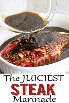 So flavorful and juicy, this steak marinade is always the best! This Juicy Steak Marinade definitely lives up to it's name! It's perfect on just about any cut of steak and pretty much fool proof! Marinade Für Steaks, Steak Marinade Recipes, Marinade Sauce, Grilled Steak Recipes, Grilling Recipes, Meat Recipes, Cooking Recipes, Strip Steak Marinade, Best Marinade For Steak