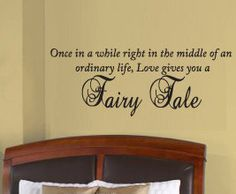 Once While Love Gives You Fairy Tale Bedroom Family Picture Living Room Vinyl Wall Decal Lettering Art Decor Quote Sticker Snufflewaffle Vinyl Wall Quotes, Vinyl Wall Decals, Living Room Vinyl, Fairytale Bedroom, When I Get Married, Wedding Quotes, Vinyl Lettering, Family Pictures, Wall Art Decor