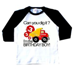 Can you dig it birthday personalized with AGE birthday baseball raglan tee shirt construction truck dump truck by CottonLaundry on Etsy Construction Birthday Parties, Construction Party, 3rd Birthday Parties, Boy Birthday, Birthday Ideas, Tonka Truck Cake, Dump Truck Party, Party Shirts, Raglan Tee