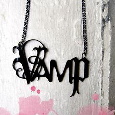 Vamp Necklace  Black Laser Cut Acrylic Gothic Font by PopEtiquette, $24.00