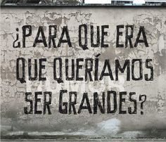 Ya no lo recuerdo. Great Quotes, Quotes To Live By, Me Quotes, Funny Quotes, Inspirational Quotes, Happy Quotes, More Than Words, Spanish Quotes, Quote Of The Day