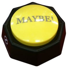 The Maybe Button - $12.99