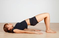 Yoga - Bridge Pose: to strengthen back, leg and abdominal muscles (so helping to prevent lower back pain).  Beneficial to endocrine, vascular and nervous systems.  More here: https://www.exercise.com/article/yoga-tips-bridge-pose