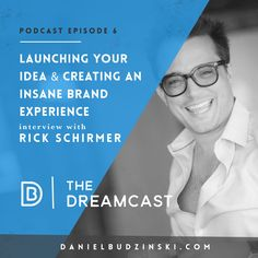 The 6th Episode is launched! Share & Enjoy!  http://danielbudzinski.com/podcast/rick-schirmer/  Looking to launch an idea? Then don't miss out on hearing from the leading expert of launching: @rickschirmer. He's launched 200 major cultural campaigns from motion pictures like The Hobbit, Monsters Inc. to brands like Coca-Cola, Walmart & McDonalds.