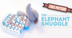 Crochet Elephant Softies and More Free Patterns Tutorials: Amigurumi Elephant Toys, Kids, Baby Booties, Hair Tie, Snuggles and Crochet Diy, Crochet Lovey, Crochet Amigurumi, Amigurumi Patterns, Baby Blanket Crochet, Crochet For Kids, Crochet Crafts, Crochet Projects, Crochet Patterns