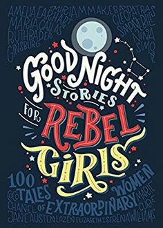 """Good Night Stories for Rebel Girls"" is a children's book packed with #100 #BEDTIME STORIES about the life of 100 EXTRAORDINARY #WOMEN from the past and the present, illustrated by 60 #FEMALE #ARTISTS from all over the #world. Each #woman's story is #written in the #style of a #fairy #tale. Each #story has a full #page, full #color portrait that captures the spirit of the portrayed #hero. #Good #Night #Stories for #Rebel #Girls is also the MOST CROWDFUNDED #ORIGINAL #BOOK IN #HISTORY."