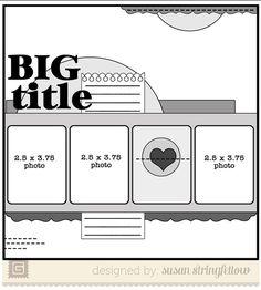 BasicGrey Scrapbook Sketch | Susan Stringfellow #scrapbook #layout #photos #project #life #cards #journal