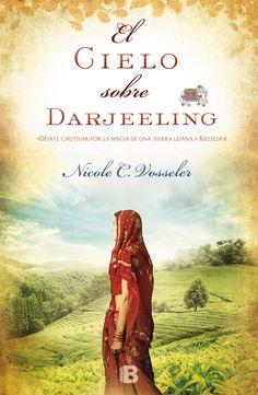 'El cielo sobre Darjeeling' de Nicole C. Vosseler