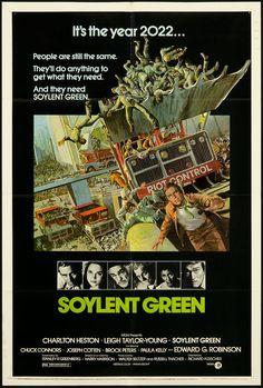 Soylent Green is a 1973 Science Fiction dystopian film directed by Richard Fleischer and starring Charlton Heston, loosely based on a 1966 Harry Harrison … Science Fiction, Fiction Movies, Best Movie Posters, Classic Movie Posters, Awesome Posters, Soylent Green Movie, Poster S, Poster Prints, Art Prints