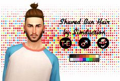 Shaved Bun Hair by SimductionNew hair for males. Comes in 18 colours, hat compatible. Feel free to recolour! TOU: Don't claim as your own, don't reupload and if you do recolors do not include the...
