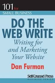 The hardest part of having a successful website isn't building or coding it. The hardest part is knowing what to say, where to say it, and how to write it. Written in easy-to-understand language, Do the Web Write will show you how to write persuasively for the web, how to market your website effectively, and ultimately, how to succeed online.