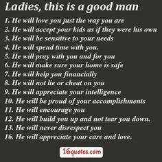 Woman Quotes, Good Man Quotes, Real Men Quotes, True Quotes, Great Quotes, Inspirational Quotes, Lying Men Quotes, Find A Man Quotes, Godly Men Quotes