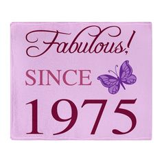 Fabulous Since 1975 Throw Blanket, a unique 40th birthday gift idea for women, with a cute pink and purple butterfly pattern.