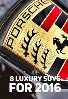 Appreciate the finer things but need a little bit of extra room? We take a look at 8 Luxury SUV's to admire for the upcoming year of 2016.
