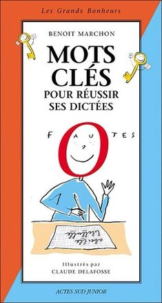 [RALLYE-LIENS] Moyens mnémotechniques pour reussir ses dictées French Teaching Resources, Teaching French, How To Speak French, Learn French, Ebooks Pdf, French Teacher, Cycle 3, Joko, French Lessons