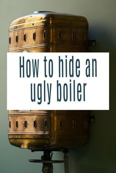 How to hide a boiler and get that unsightly item out of view in your home decor. Make you home look minimalistic and stylish by keeping ugly items like boilers out of sight - here are some great ideas to hide it #boiler #declutter #home #storage Storage Solutions, Storage Ideas, Types Of Boiler, Small Curtains, Neat And Tidy, Home Hacks, Home Look, Easy Projects, Home Renovation