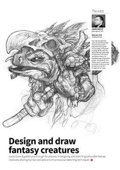 Learn how to create convincing fantasy creatures from your imagination with fantasy illustration guru, Justin Gerard, in issue 108 of 2dartist! http://www.2dartistmag.com/issues_2014/december/main.html