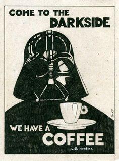 Star Wars - I like my coffee a little on the dark side! Coffee Talk, Coffee Is Life, I Love Coffee, Black Coffee, Coffee Shop, Coffee Lovers, Fresh Coffee, Coffee Drinks, Coffee Cups