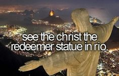 See The Christ The Redeemer Statue In Rio. #Bucket List # Before Die #Rio