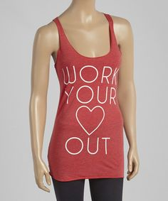 Look what I found on #zulily! Red Heather 'Work Your Heart Out' Racerback Tank - Women by Chin Up Apparel #zulilyfinds