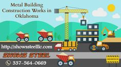 Metal Building Construction Works in Oklahoma