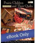 Martingale - Prairie Children and Their Quilts eBook eBook