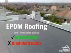EPDM Roofing (aka EPDM rubber roofing) is one of the most frequently used materials for Flat Roofs. Here're the advantages and disadvantages of an EPDM Roof Flat Roof Insulation, Flat Roof Repair, Roof Leak Repair, Flat Roof Materials, Types Of Roofing Materials, Rubber Roofing Material, Epdm Roofing, Modern Roofing