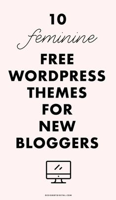 10 FREE Feminine WordPress Themes for New Bloggers, free wordpress themes, feminine wordpress themes, wordpress themes for fashion bloggers, beauty wordpress themes, food wordpress themes, travel wordpress themes