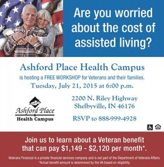 Free VA Benefits Workshop – Wartime Veterans and their surviving spouses may be eligible for a significant monthly income from the Department of Veteran Affairs. Join us to learn about available Veterans Benefits on Tuesday, July 21, 2015 at 6:00 p.m. Refreshments will be served. Please RSVP at the gjven phone number.