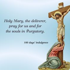 Holy Mary, the deliverer, pray for us and for the souls in Purgatory. #DaughtersofMaryPress #DaughtersofMary #BlessedMother