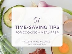 31 time-saving tips for cooking and meal-prep - Valerie Wong Wellness Plant Based Diet Benefits, Whole Plant Based Diet, Easy Healthy Recipes, Whole Food Recipes, Healthy Dinners, Healthy Foods, Sin Gluten, Saving Tips, Time Saving