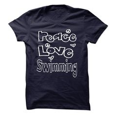Peace Love Swimming T-Shirts, Hoodies. Check Price Now ==►…
