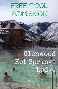 Free Pool Admission Adds Big Value To Glenwood Hot Springs Resort In  Colorado