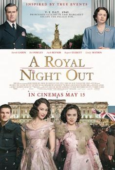 A Royal Night Out is released in cinemas on 15th May