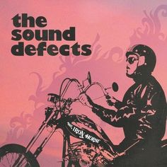 That was yesterday: The Sound Defects - The Iron Horse [Full album]