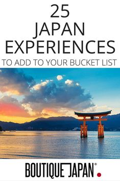 Ideas and inspiration for your trip to Japan. 25 remarkable places and experiences in Japan, from sushi to sumo, hot springs to hiking, and much more! #JapanTravelIdeas #JapanTravelBucketLists