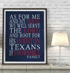 "Houston Texans football inspired Personalized Customized Art Print- ""As for Me"" Parody- Unframed Print"