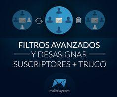 Nuevas funcionalidades en los filtros avanzados de Mailrelay ¡Mejora tu #e-mail #marketing !