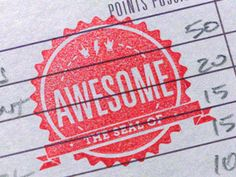 i want a seal of awesome!  seriously awesome stamp designed by Justin Hall.