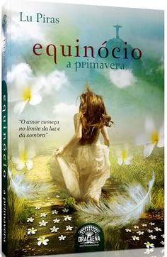 Resenha: Equinócio: A Primavera - Lu Piras - Editora Dracaena