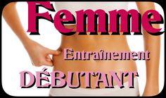 FEMME entraînement Débutant SANS MATERIEL : Cuisses Abdos fessiers Bras ...