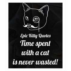 Time spent with a cat is never wasted! Black and White Cat Quote Fleece Sherpa Throw Blanket 50x60 inches by Epic Kitty Quotes