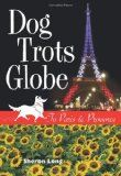 Dog Trots Globe book giveaway: Winner chooses hardcover or iPad edition (ends 12/6)