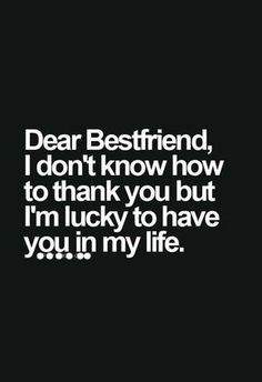 Dear best friend, thanks for visiting my home for my birthday and making it the best. My Bff > Your Bff. Dear Best Friend, Bestest Friend, My Best Friend Quotes, Thank You Friend Quotes, Best Friend Quotes Meaningful, Qoutes About Best Friends, Best Friend Quotes Instagram, Best Friend Quotes Distance, Thank You Quotes For Friends